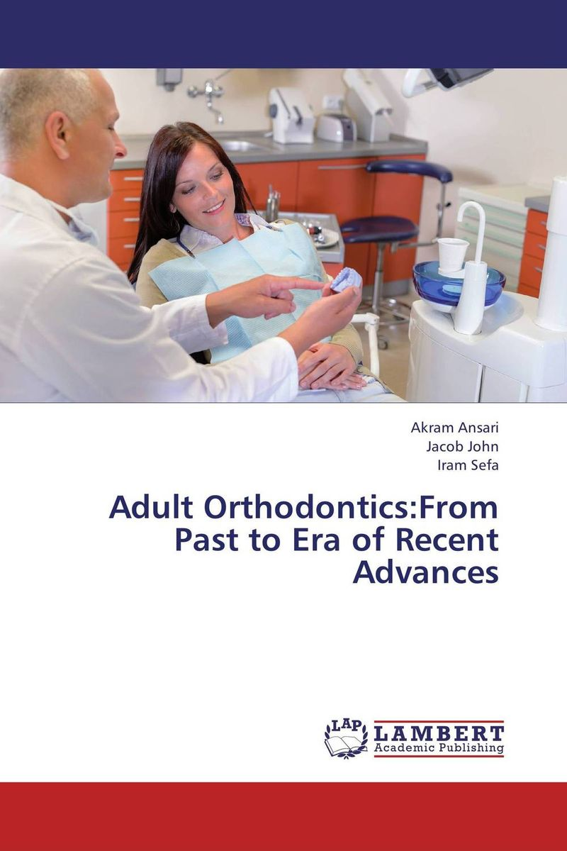 Adult Orthodontics:From Past to Era of Recent Advances