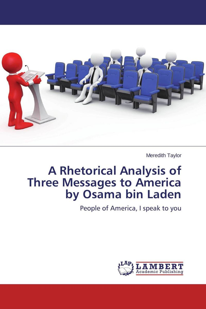A Rhetorical Analysis of Three Messages to America by Osama bin Laden велосипед novatrack bonvoyage 12 2016