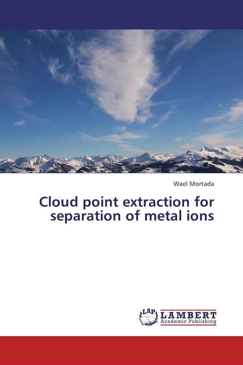 Cloud point extraction for separation of metal ions bim and the cloud