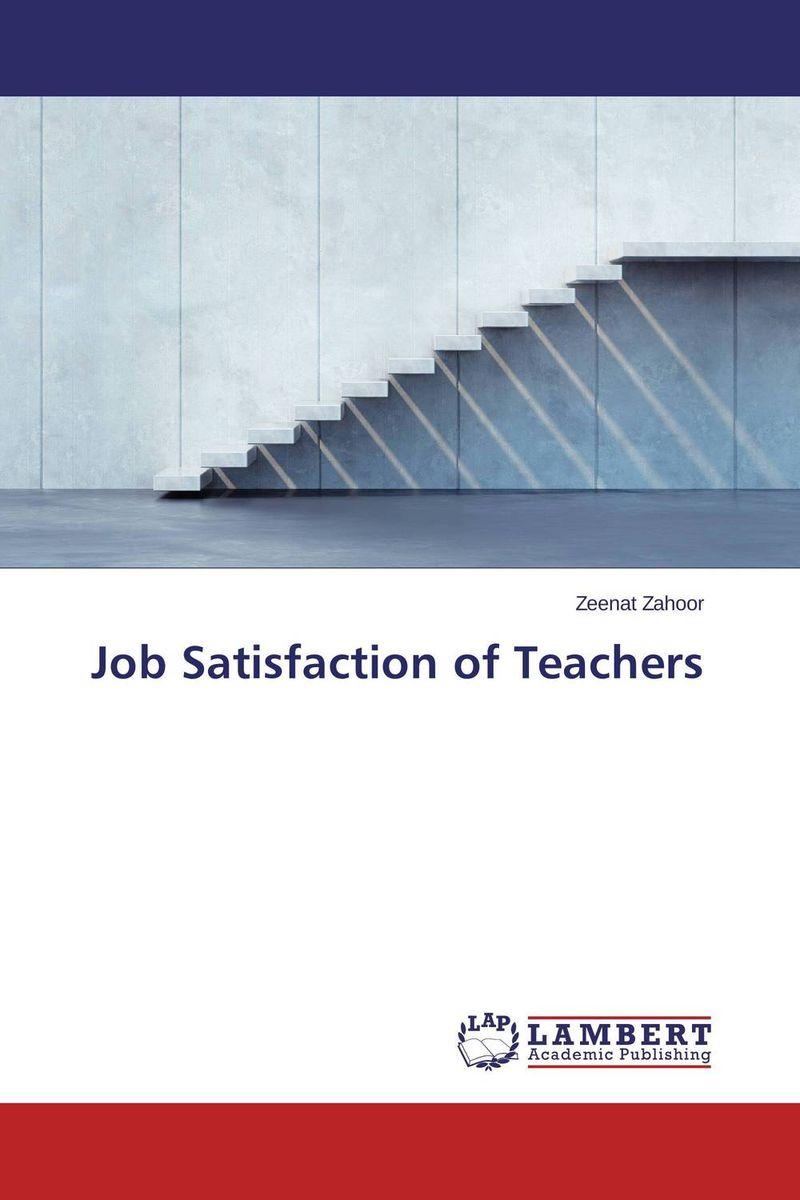 Job Satisfaction of Teachers impact of job satisfaction on turnover intentions