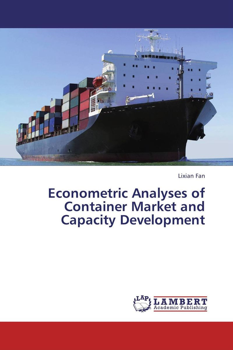 Econometric Analyses of Container Market and Capacity Development mcfadden structural analysis of discrete data w ith econometric applications