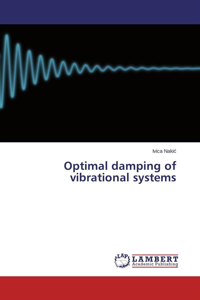 Optimal damping of vibrational systems купить