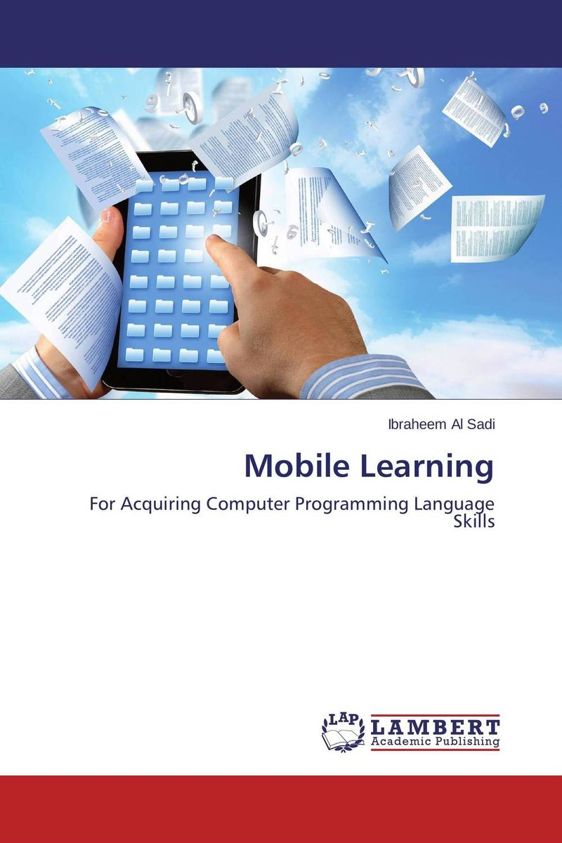 Mobile Learning mastering mobile learning