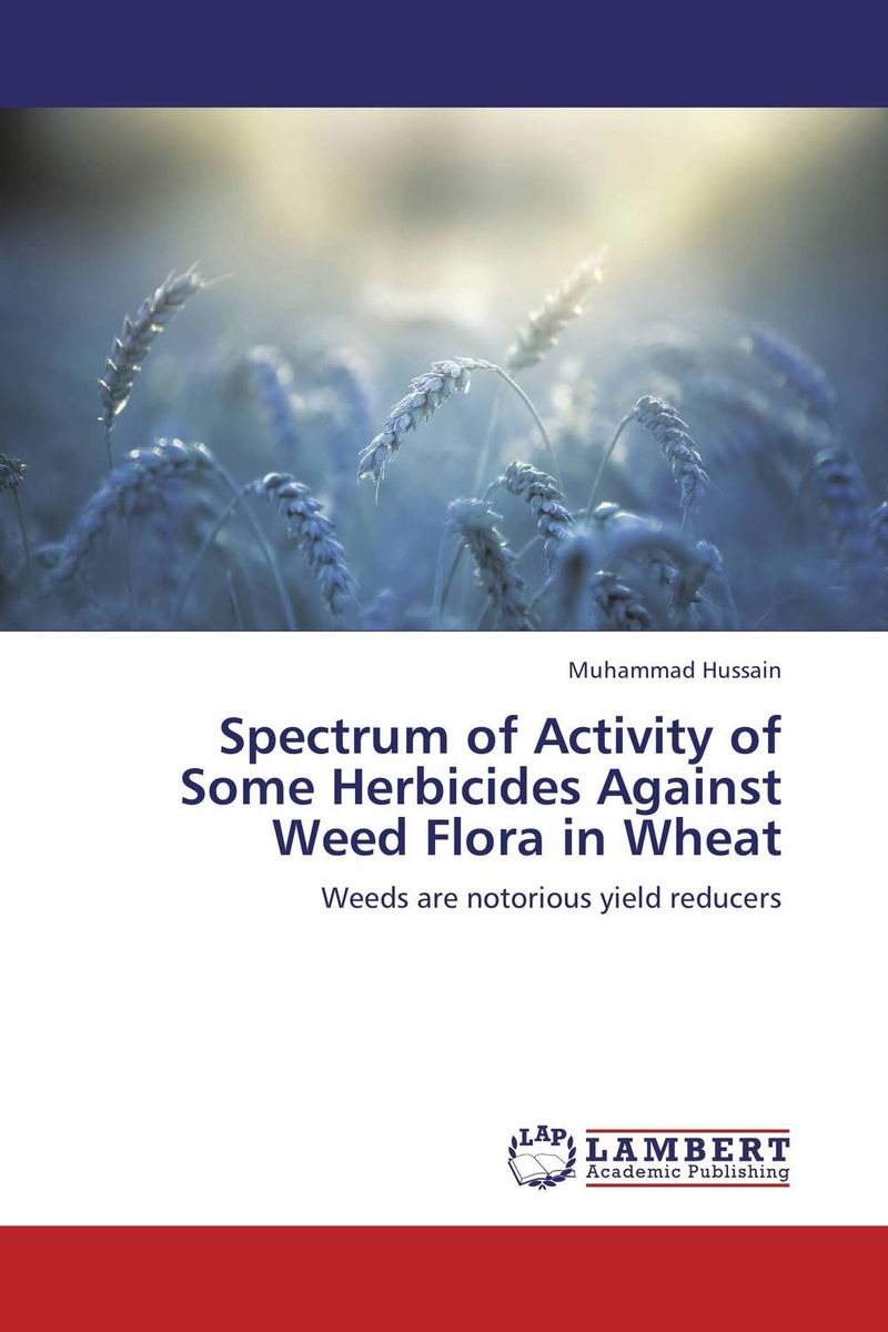 Spectrum of Activity of Some Herbicides Against Weed Flora in Wheat purnima sareen sundeep kumar and rakesh singh molecular and pathological characterization of slow rusting in wheat
