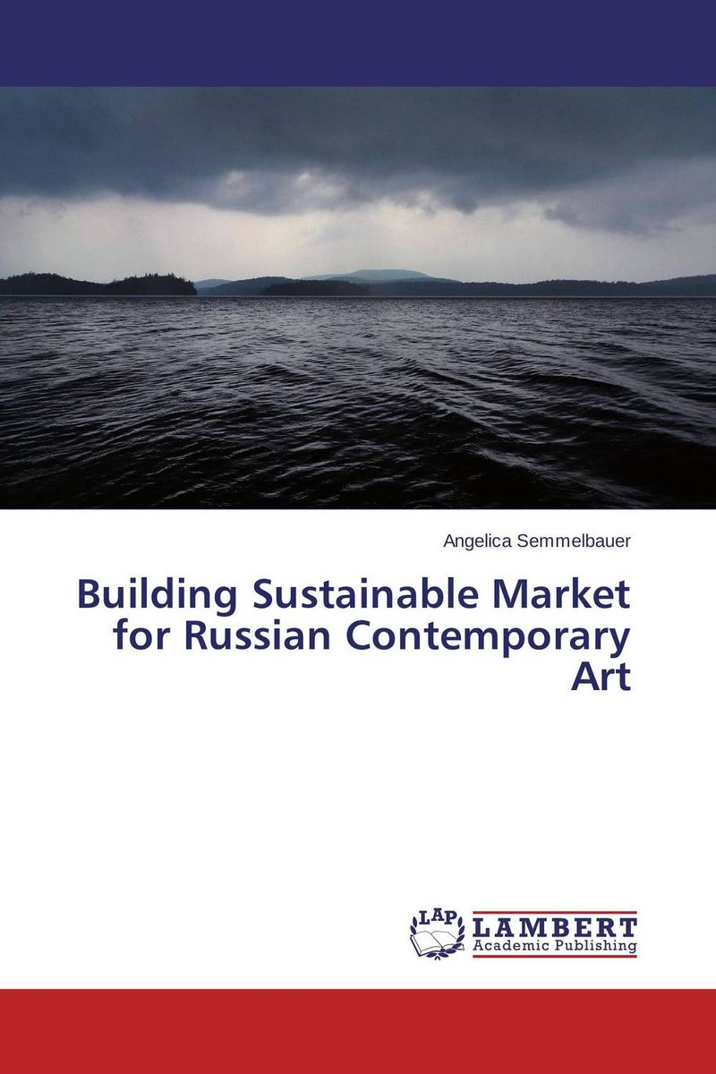 Building Sustainable Market for Russian Contemporary Art russian phrase book