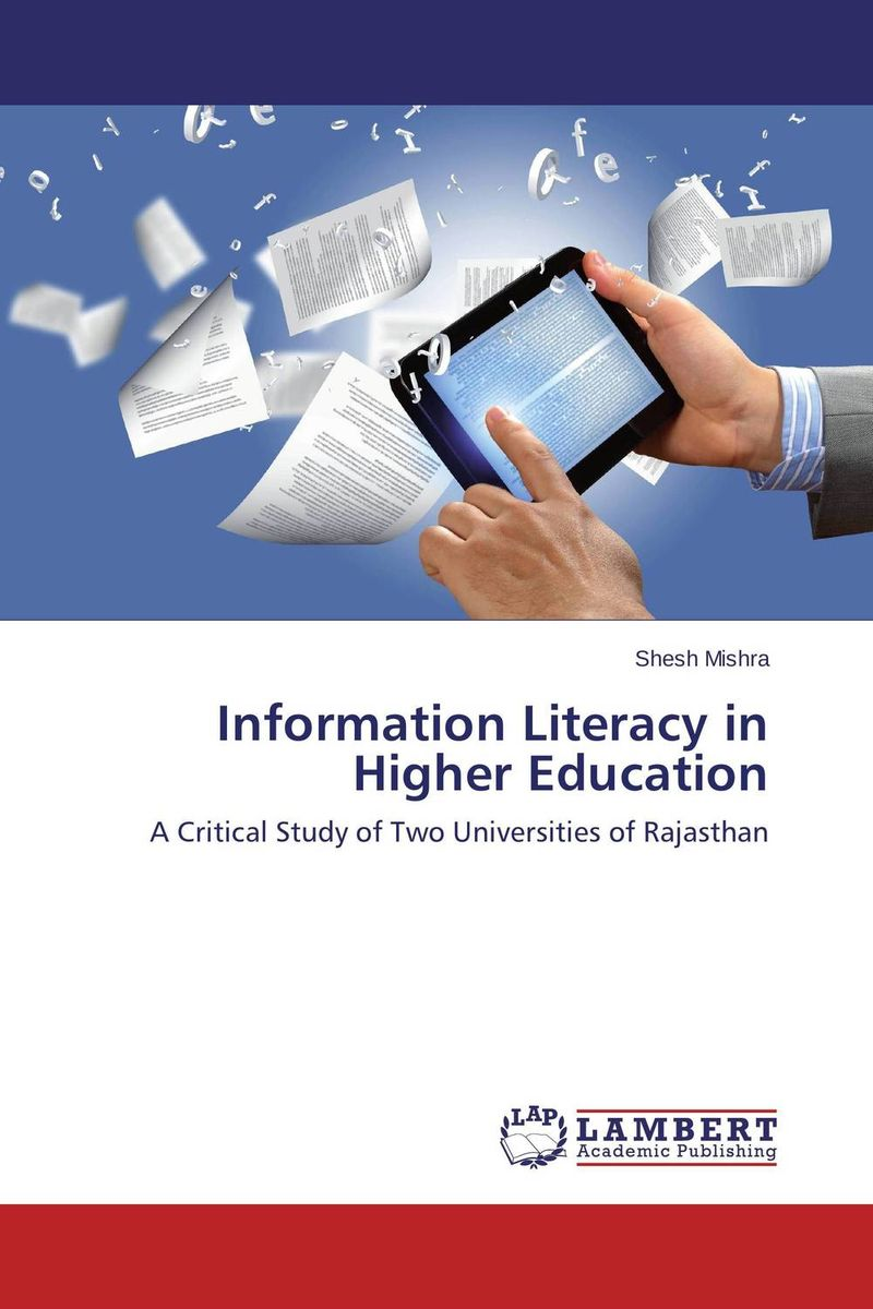 Information Literacy in Higher Education odell education developing core literacy proficiencies grade 12