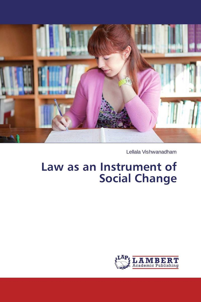 Law as an Instrument of Social Change seeing things as they are