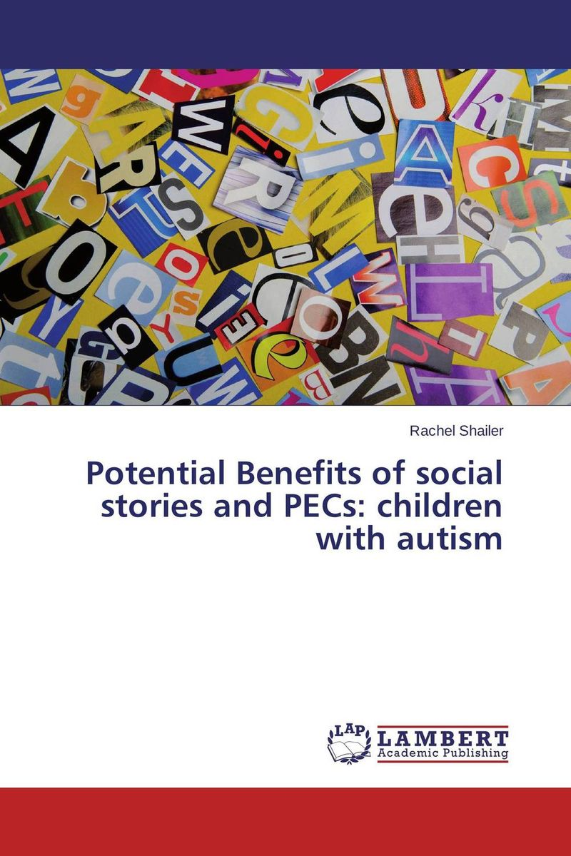Potential Benefits of social stories and PECs: children with autism collected stories