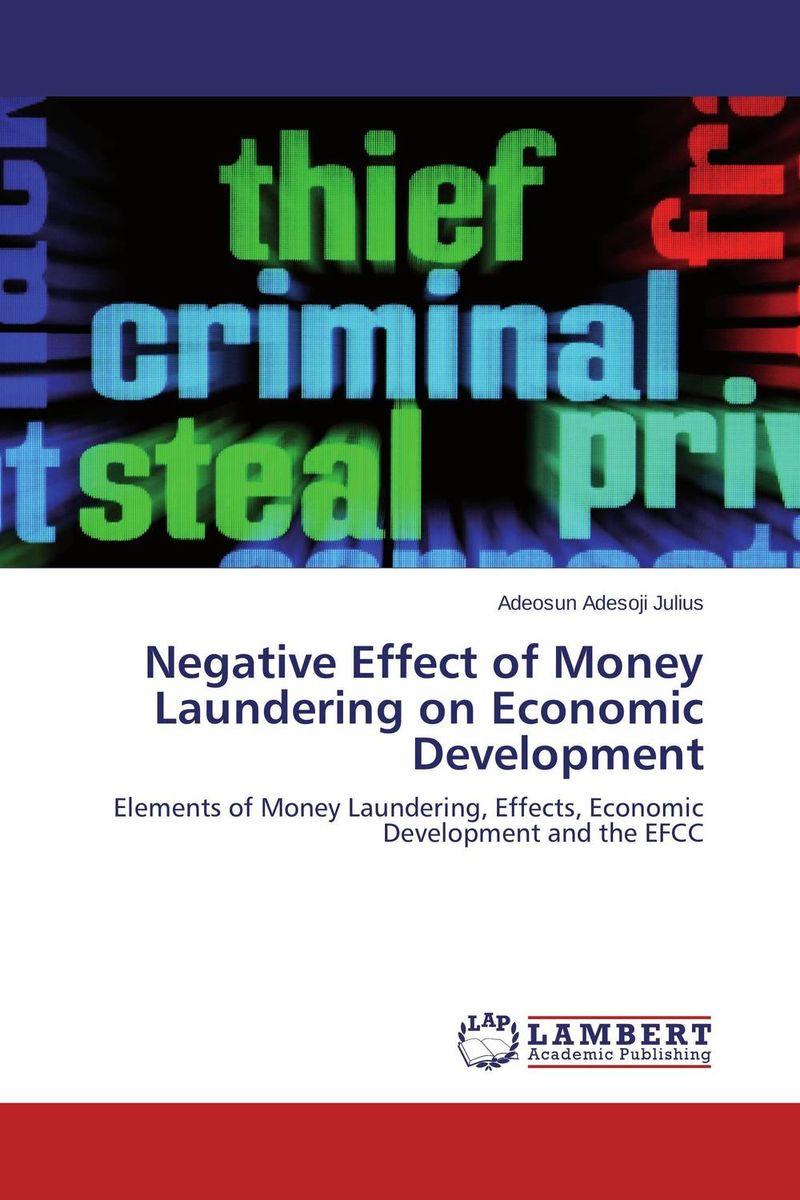 Negative Effect of Money Laundering on Economic Development richard duncan the new depression the breakdown of the paper money economy
