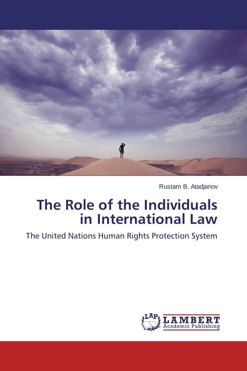 The Role of the Individuals in International Law the role of us dollar as the international reserve currency