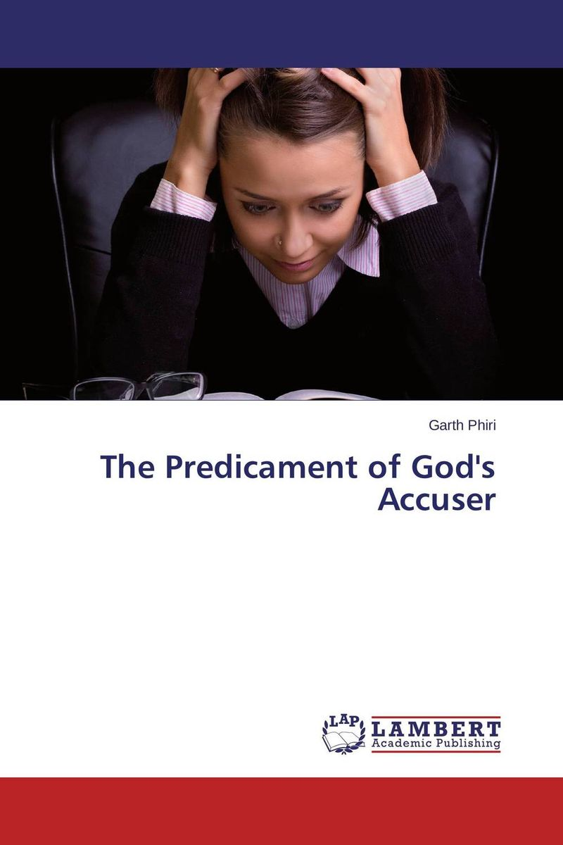 The Predicament of God's Accuser bakunin mikhail aleksandrovich god and the state