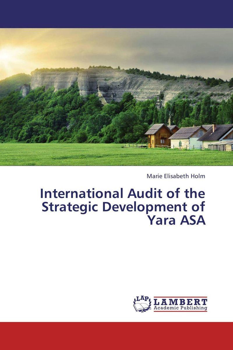 International Audit of the Strategic Development of Yara ASA