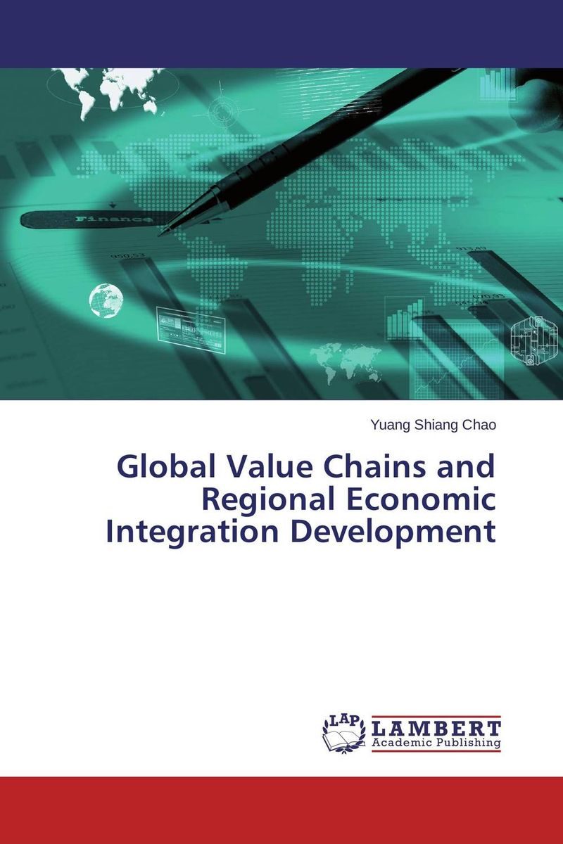 Global Value Chains and Regional Economic Integration Development barbara weber infrastructure as an asset class investment strategies project finance and ppp
