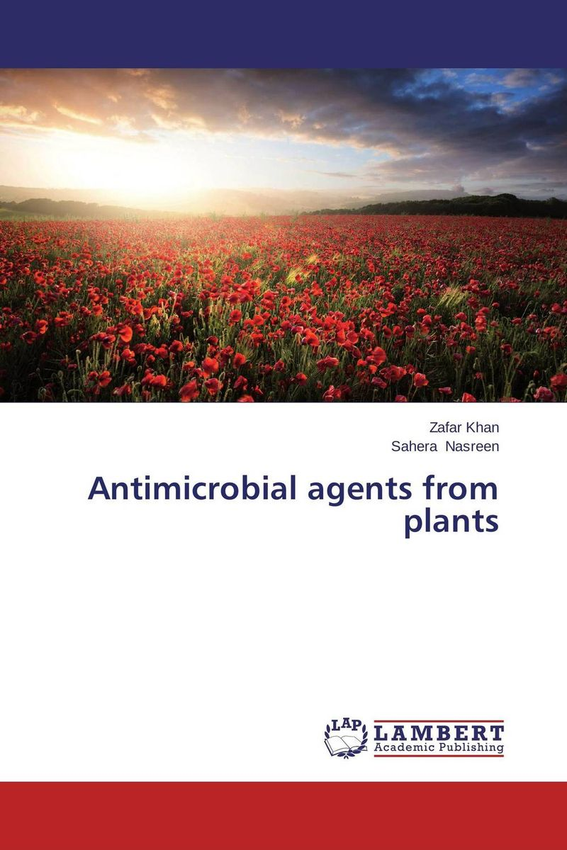 Antimicrobial agents from plants plants as antimicrobial agents