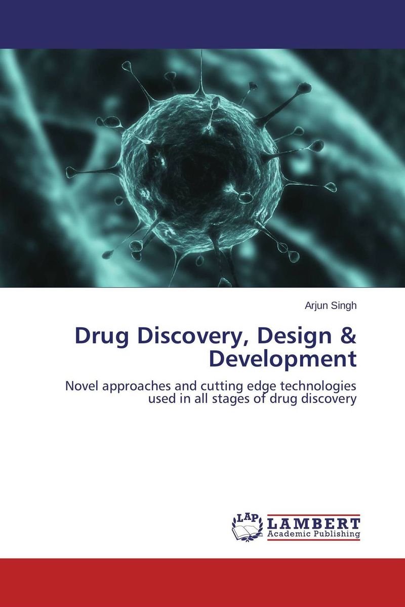 Drug Discovery, Design & Development drug discovery and design