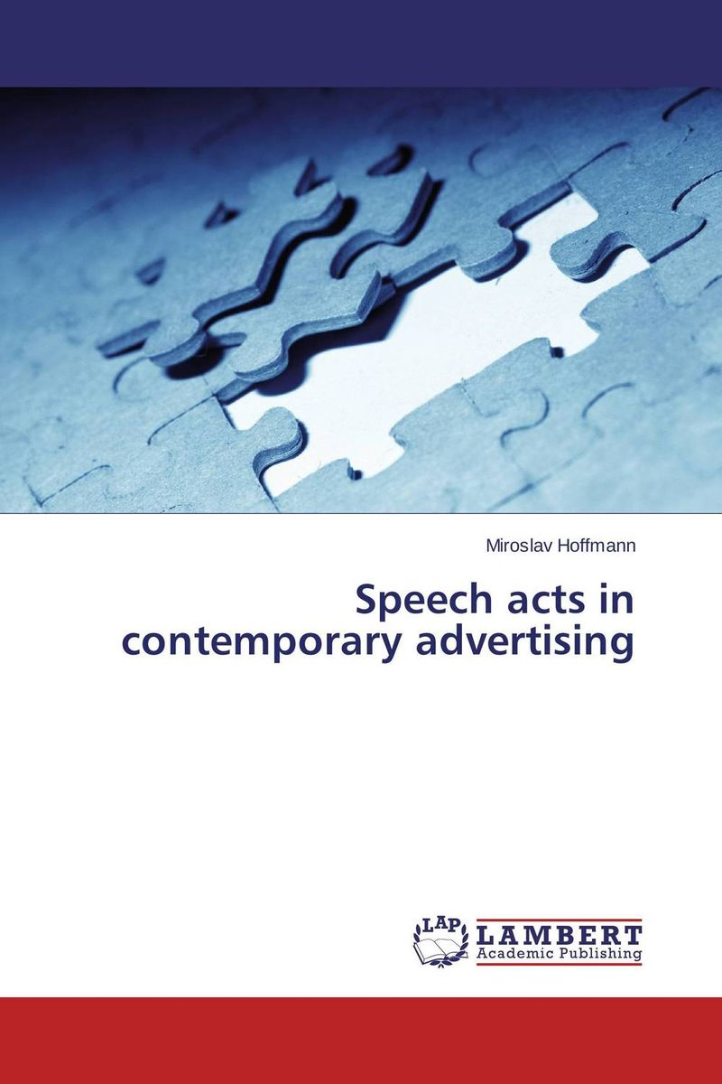 Speech acts in contemporary advertising linguistic diversity and social justice