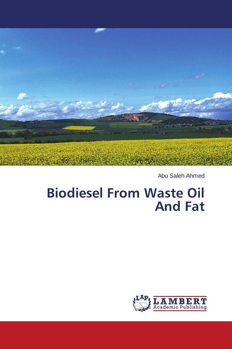 Biodiesel From Waste Oil And Fat biodiesel from algae