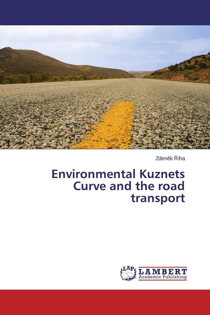 Environmental Kuznets Curve and the road transport merchant of venice the