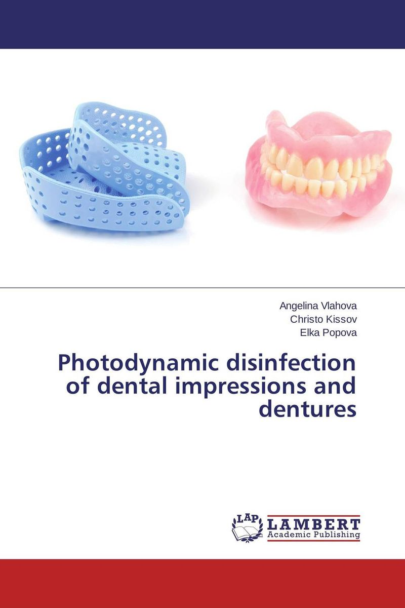 Photodynamic disinfection of dental impressions and dentures