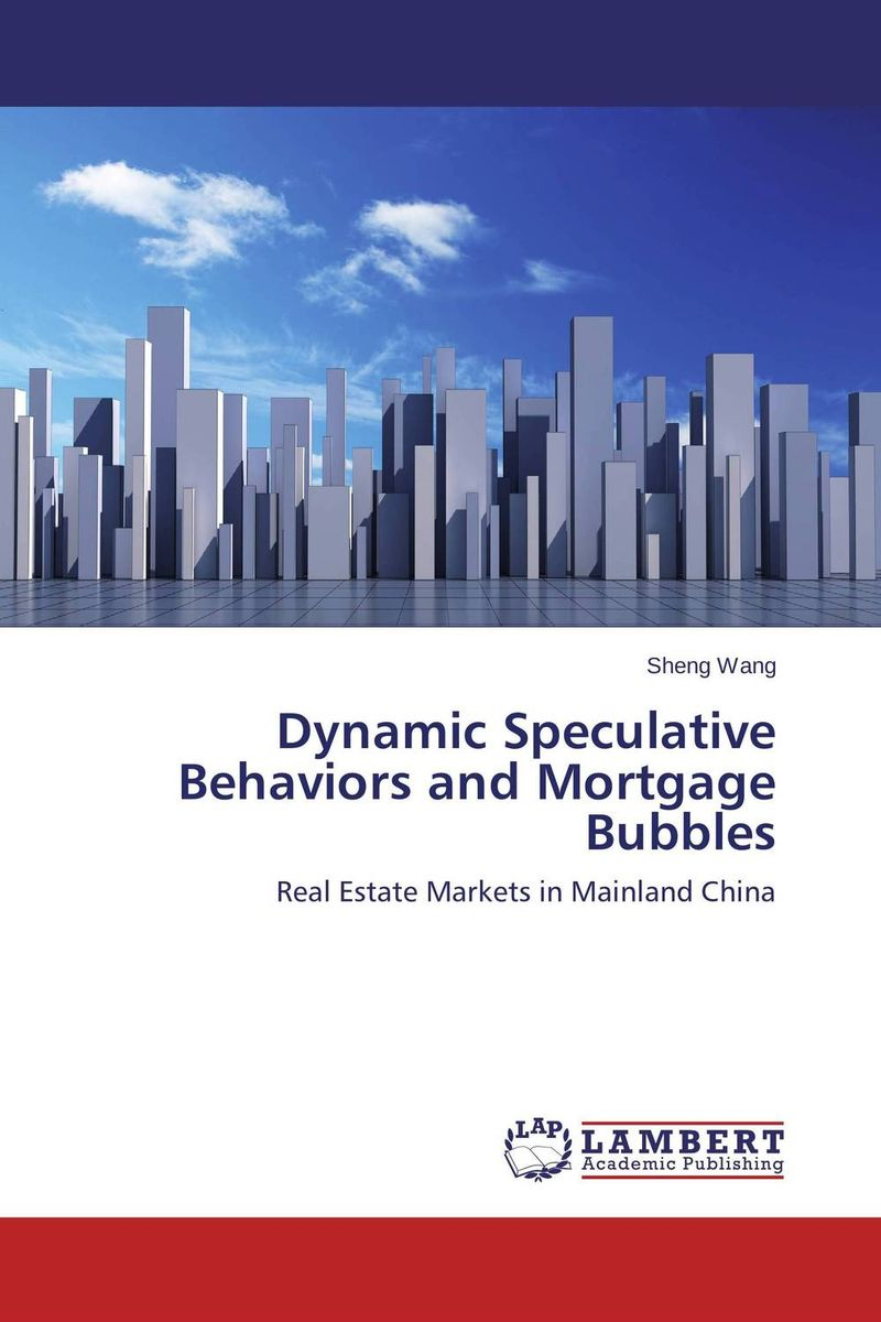 Dynamic Speculative Behaviors and Mortgage Bubbles