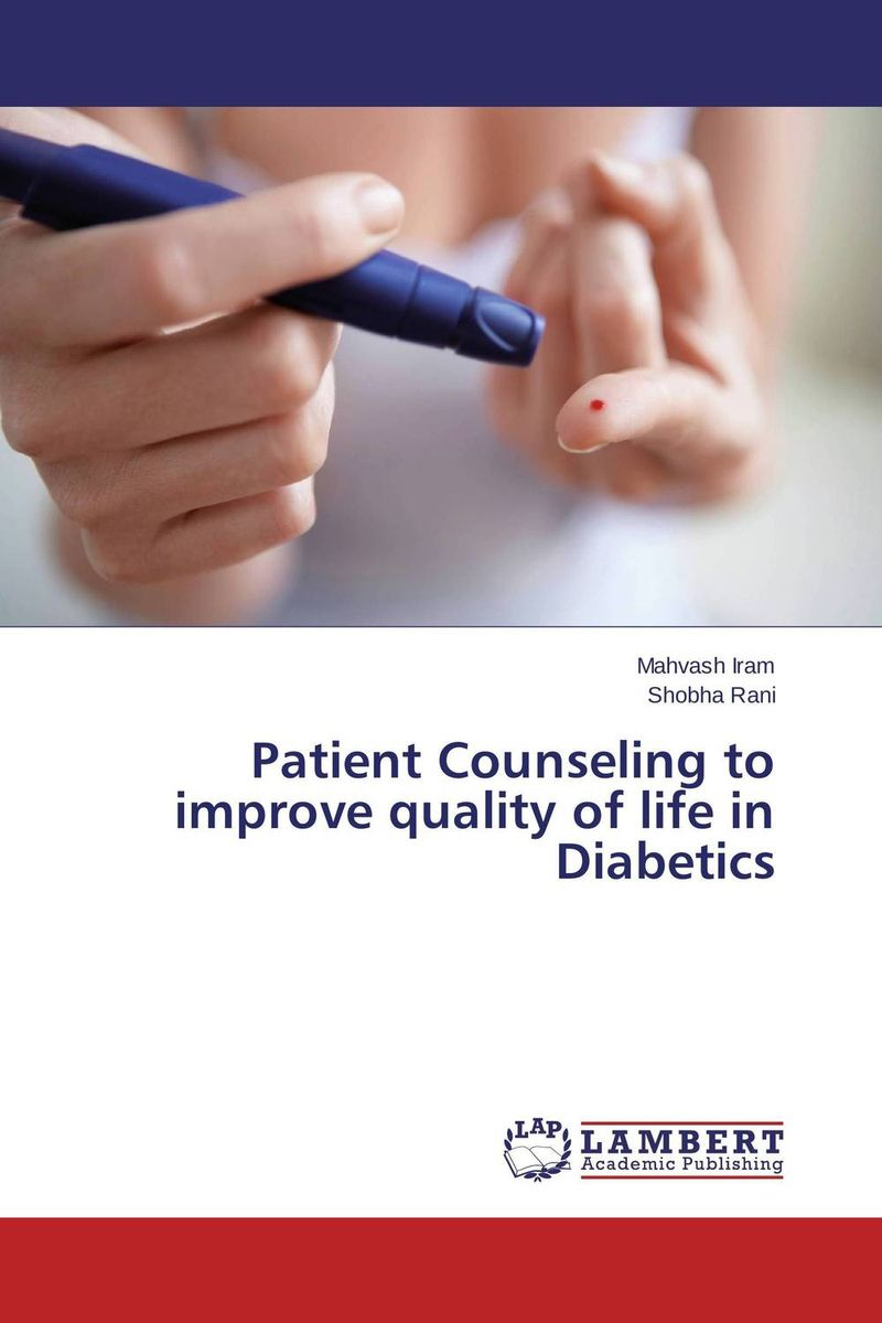 Patient Counseling to improve quality of life in Diabetics case history of therapeutic patient manual
