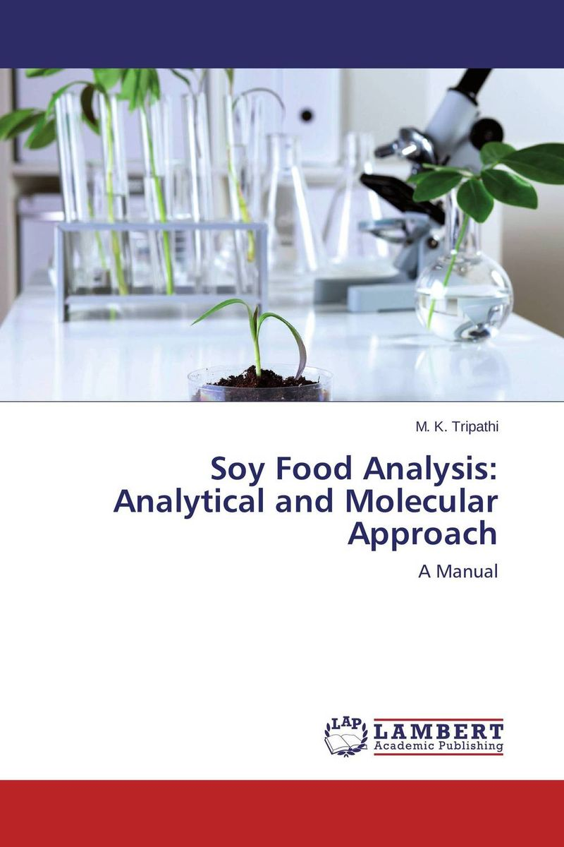 Soy Food Analysis: Analytical and Molecular Approach principal diet analysis and habitat suitabiliy mapping of bengal tiger