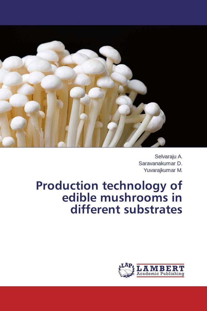 Production technology of edible mushrooms in different substrates franke bibliotheca cardiologica ballistocardiogra phy research and computer diagnosis