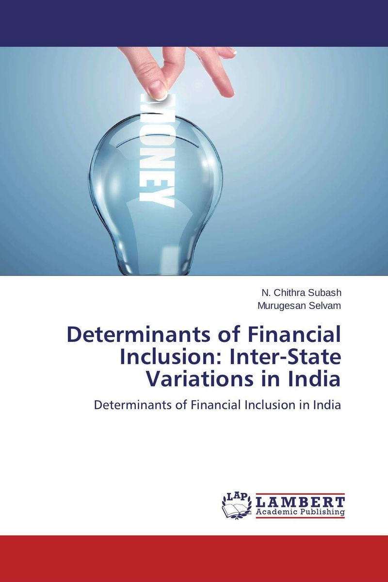 Determinants of Financial Inclusion: Inter-State Variations in India ecology of wildife in special reference to gir lion p leo persica
