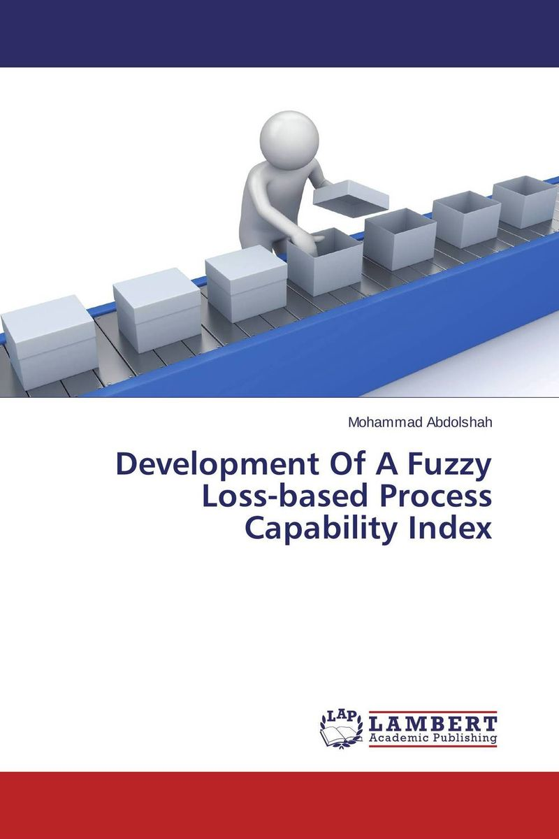 Development Of A Fuzzy Loss-based Process Capability Index fuzzy linear regression