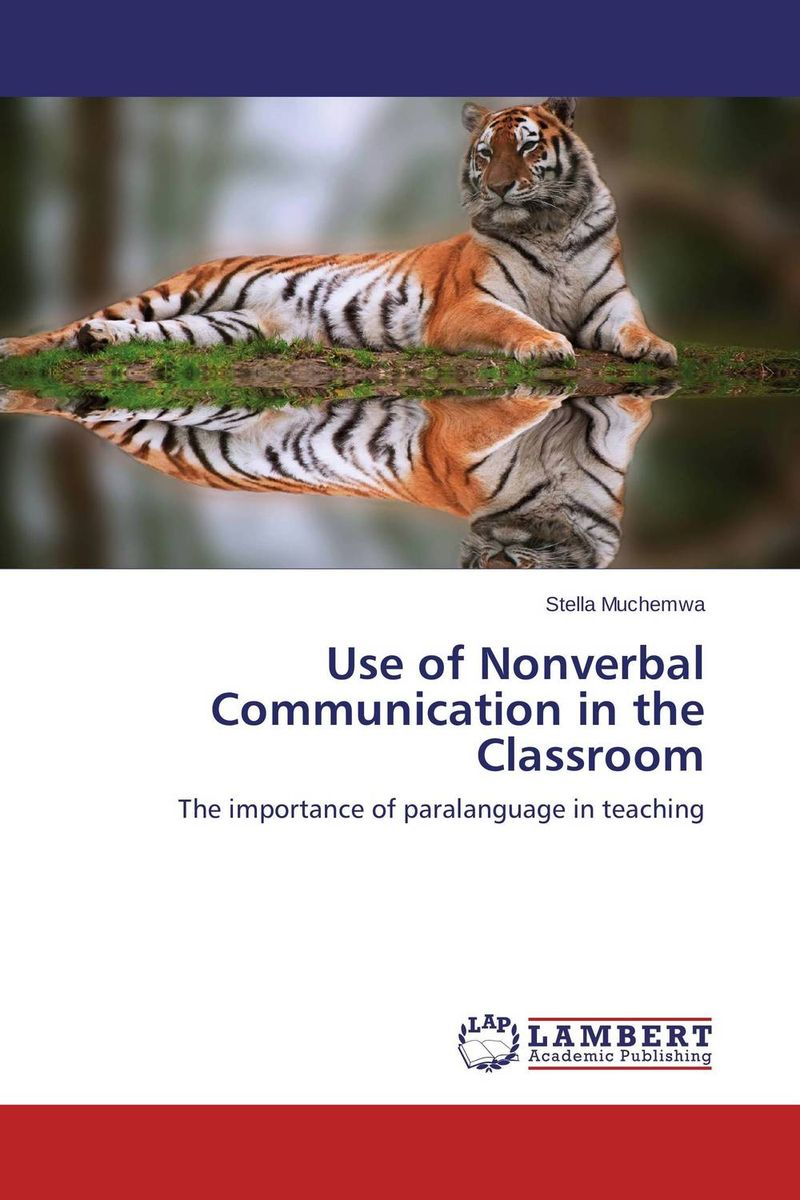 Use of Nonverbal Communication in the Classroom glynn s hughes handbook of classroom english