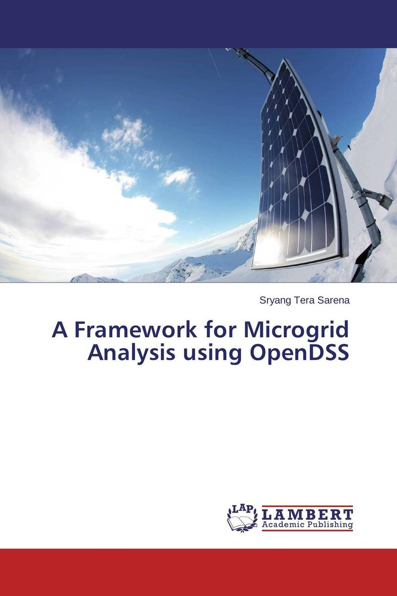 A Framework for Microgrid Analysis using OpenDSS
