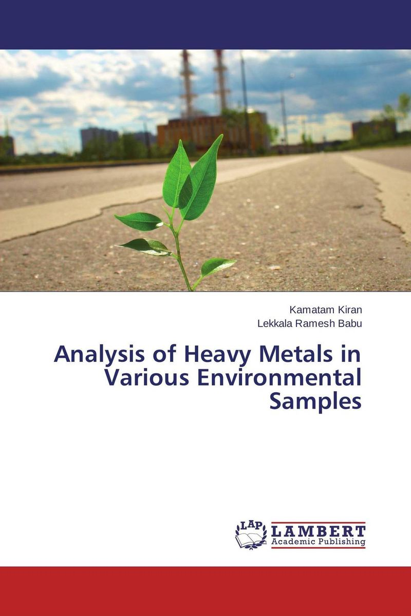 Analysis of Heavy Metals in Various Environmental Samples an economic analysis of the environmental impacts of livestock grazing