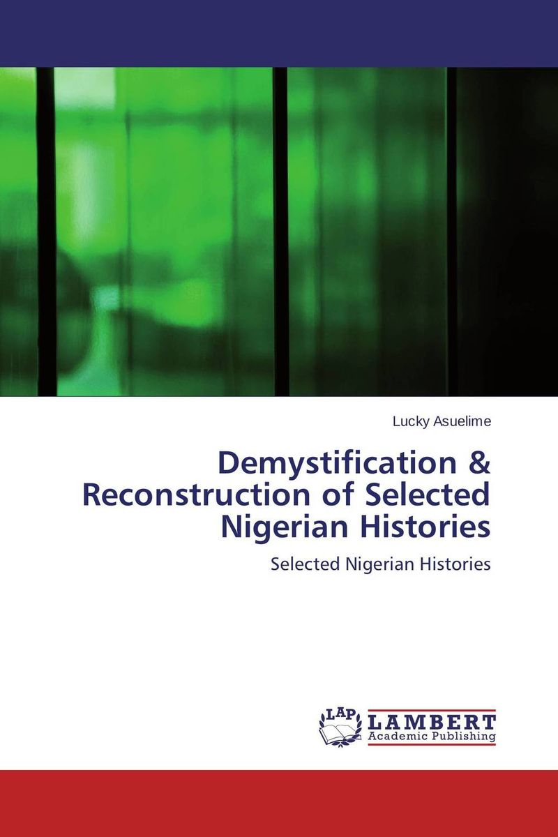 Demystification & Reconstruction of Selected Nigerian Histories economic value of selected wetlands in southwest nigeria
