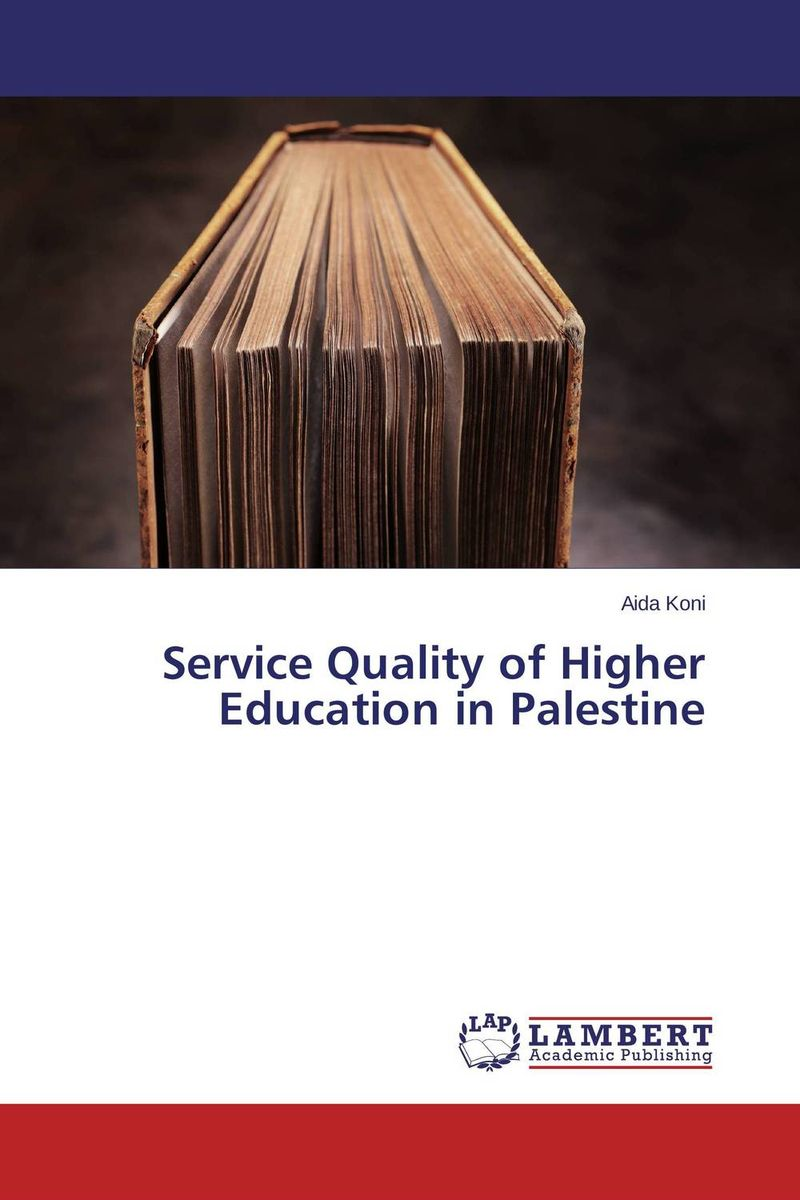 Service Quality of Higher Education in Palestine space and mobility in palestine