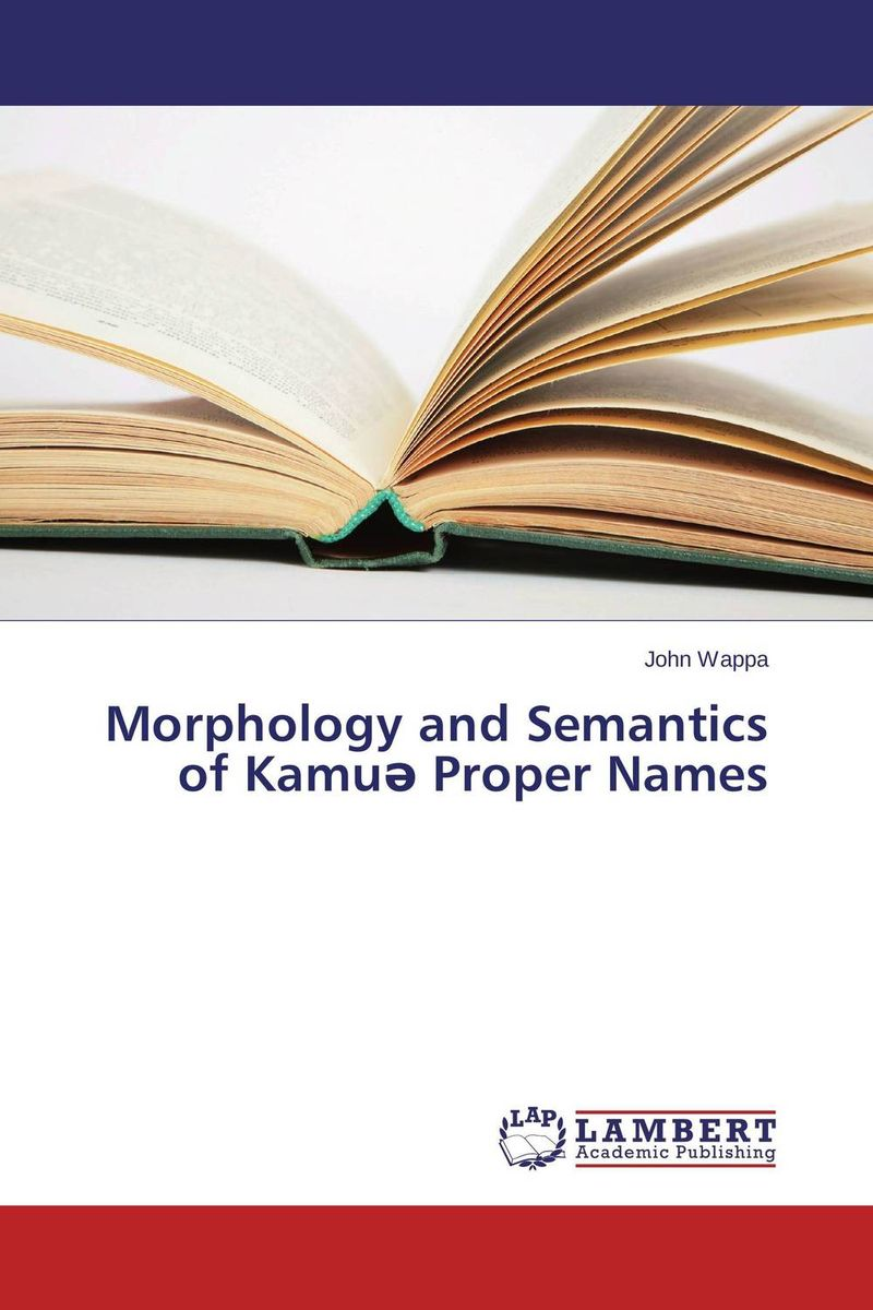 Morphology and Semantics of Kamu? Proper Names ningombam sanatombi verb morphology in kangri