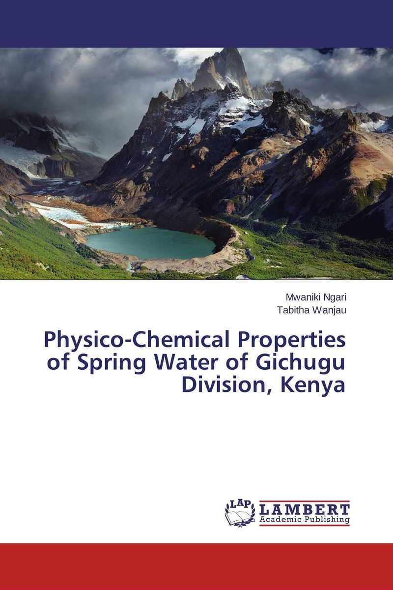 Physico-Chemical Properties of Spring Water of Gichugu Division, Kenya physical and chemical testing of honey