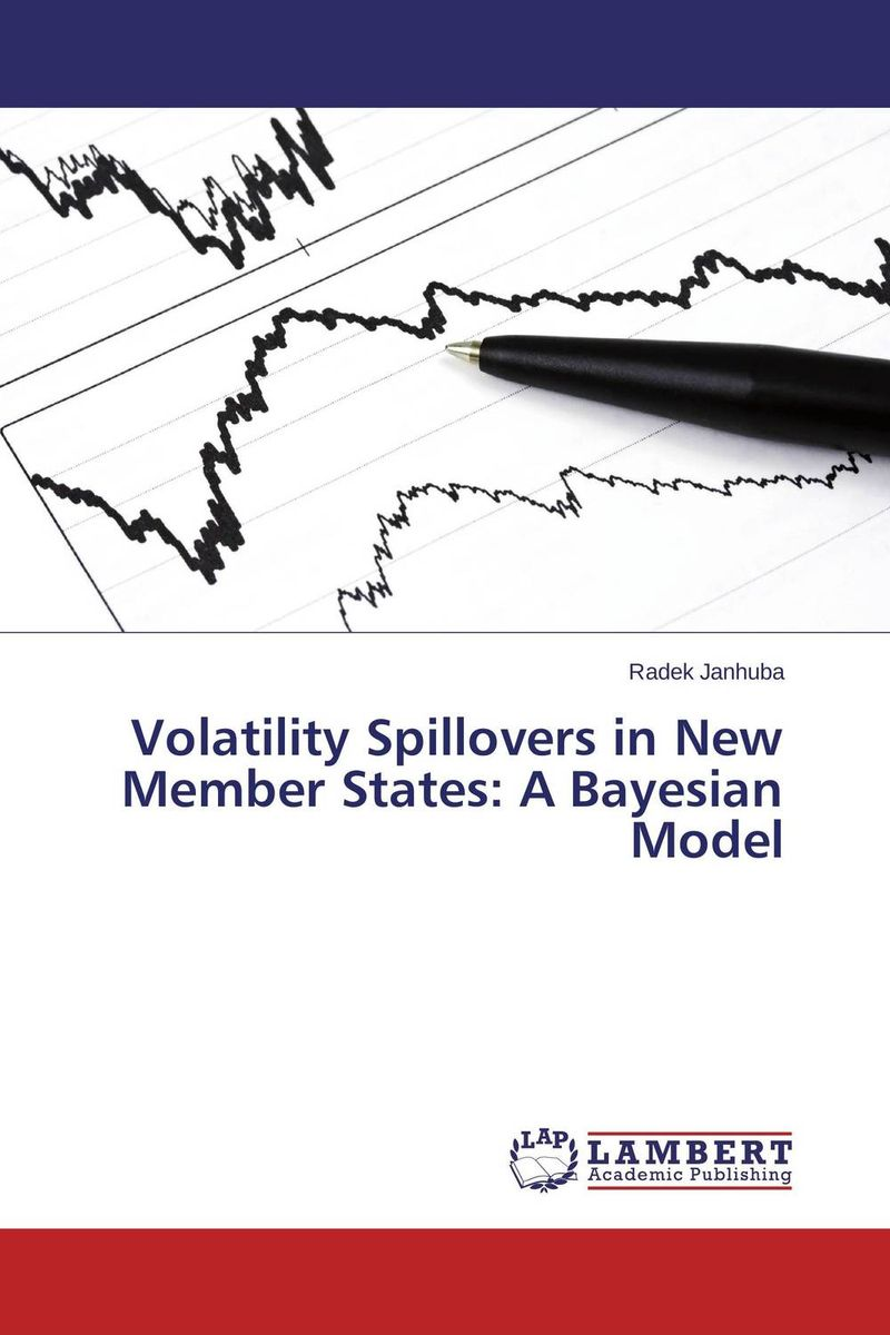 Volatility Spillovers in New Member States: A Bayesian Model tobias olweny and kenedy omondi the effect of macro economic factors on stock return volatility at nse
