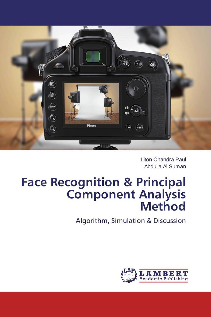 Face Recognition & Principal Component Analysis Method the role of evaluation as a mechanism for advancing principal practice