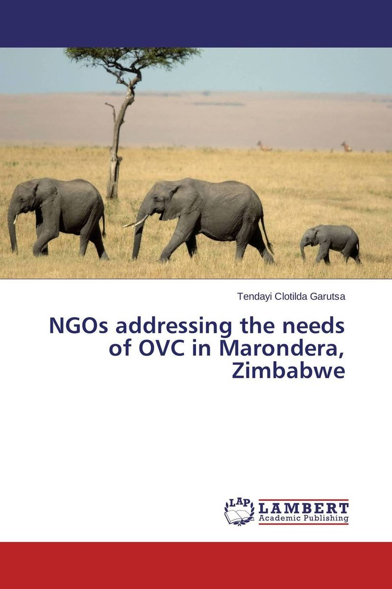 NGOs addressing the needs of OVC in Marondera, Zimbabwe the role of legal feeling in the criminal legislation