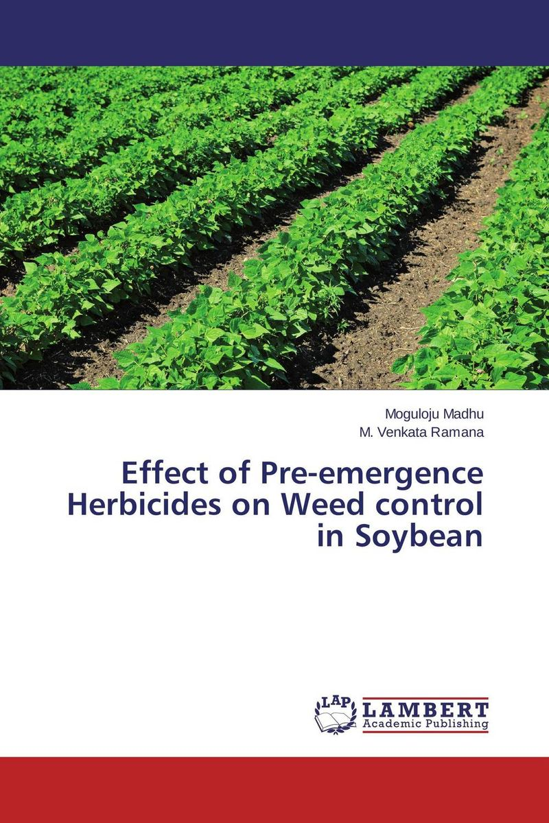 Effect of Pre-emergence Herbicides on Weed control in Soybean ajit kumar paswan and rakesh kumar efficacy of separate and premix formulation of herbicides on weeds