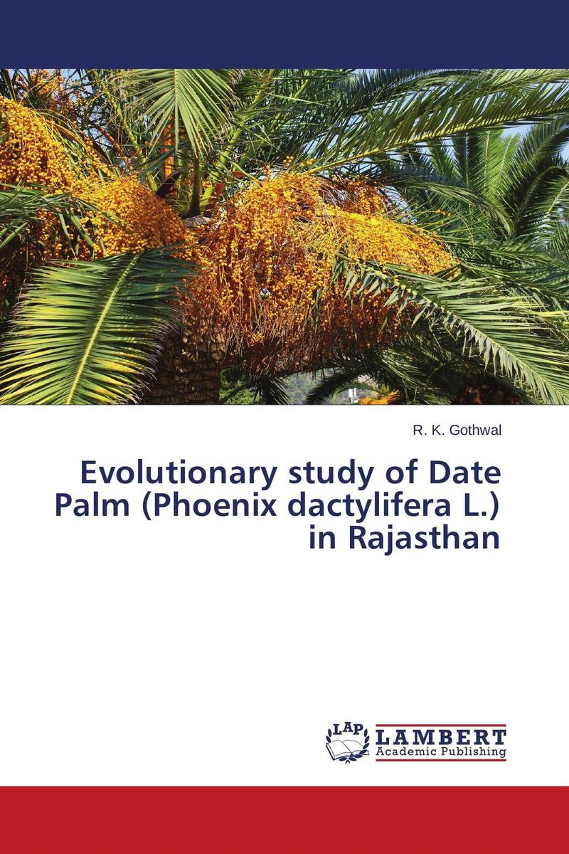 Evolutionary study of Date Palm (Phoenix dactylifera L.) in Rajasthan date palm and date lore of bengal