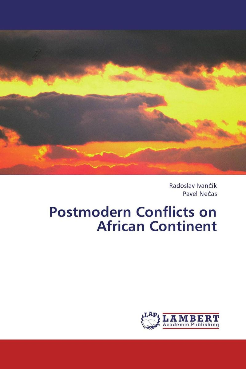 Postmodern Conflicts on African Continent belousov a security features of banknotes and other documents methods of authentication manual денежные билеты бланки ценных бумаг и документов