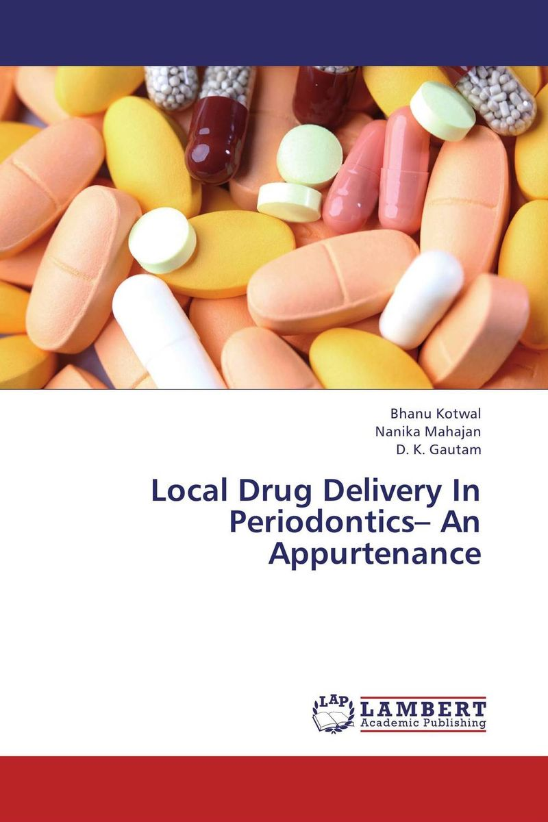 Local Drug Delivery In Periodontics– An Appurtenance district substructures as agents of local governance