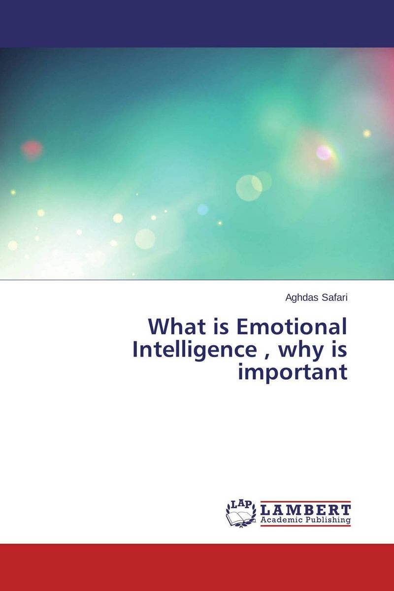What is Emotional Intelligence , why is  important diana giddon unequaled tips for building a successful career through emotional intelligence