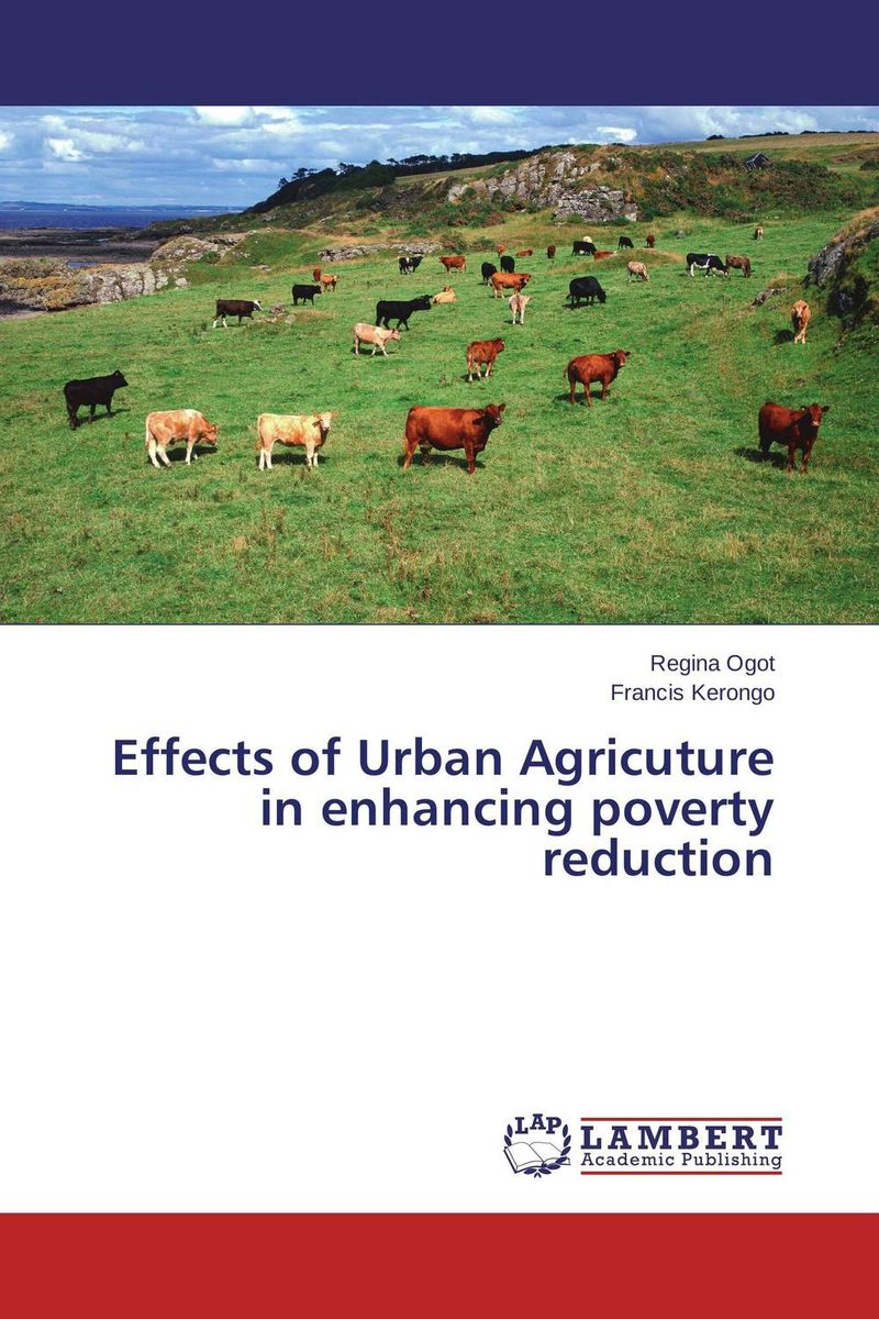 Effects of Urban Agricuture in enhancing poverty reduction