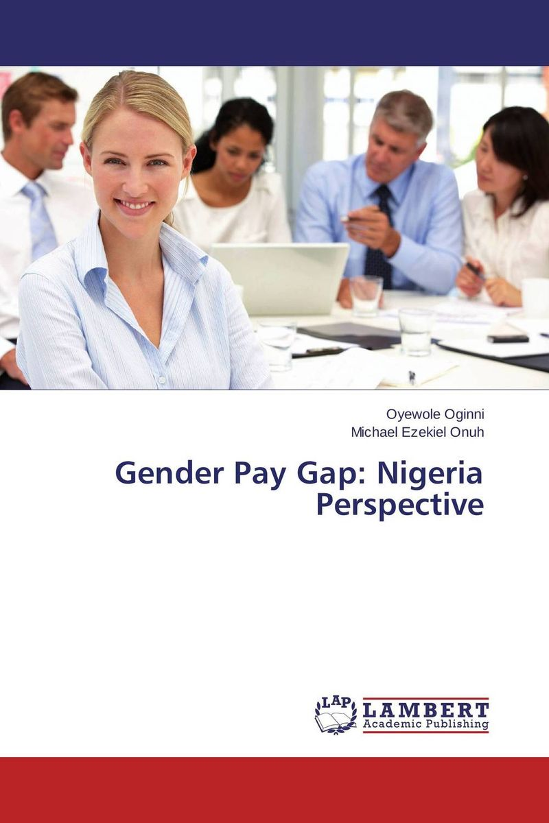 Gender Pay Gap: Nigeria Perspective лонгслив gap gap ga020ewvdq20