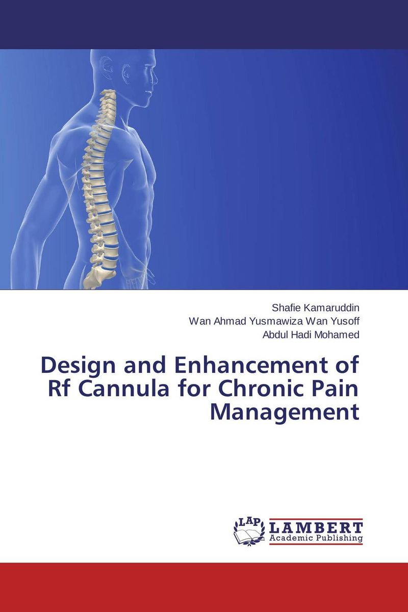Design and Enhancement of Rf Cannula for Chronic Pain Management how might we test the effectiveness of design management methodology