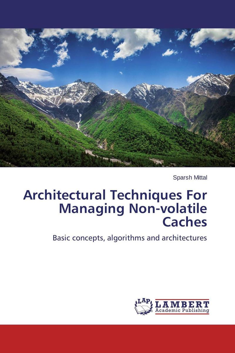 Architectural Techniques For Managing Non-volatile Caches cache energy optimization techniques for modern processors