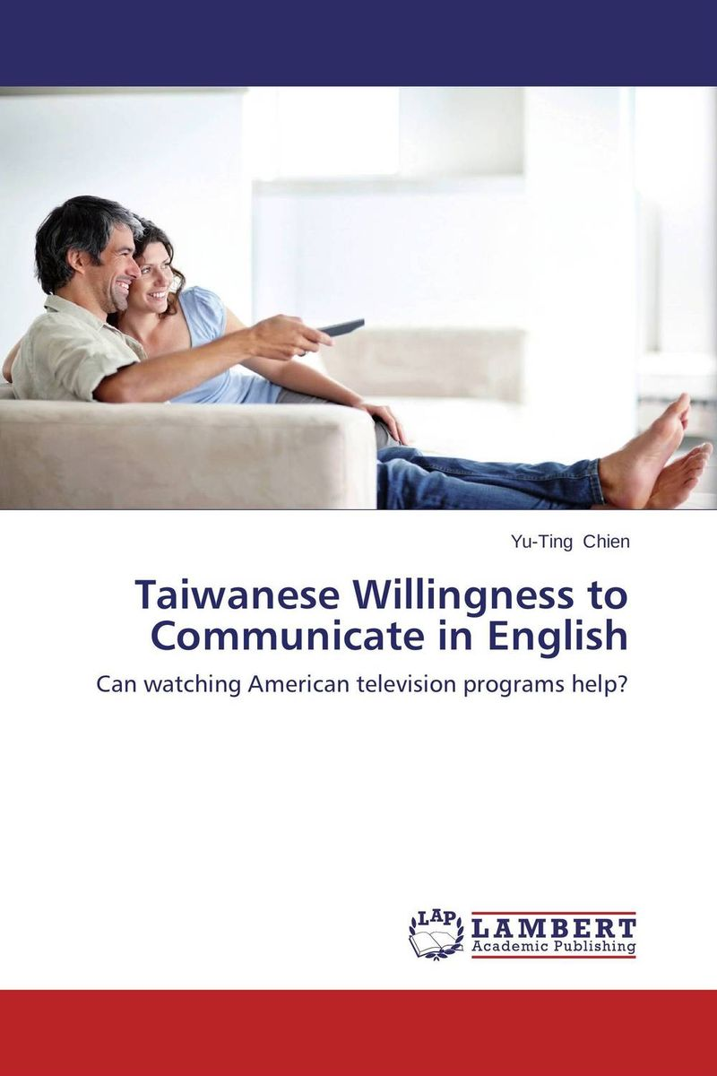 Taiwanese Willingness to Communicate in English the comedy of errors