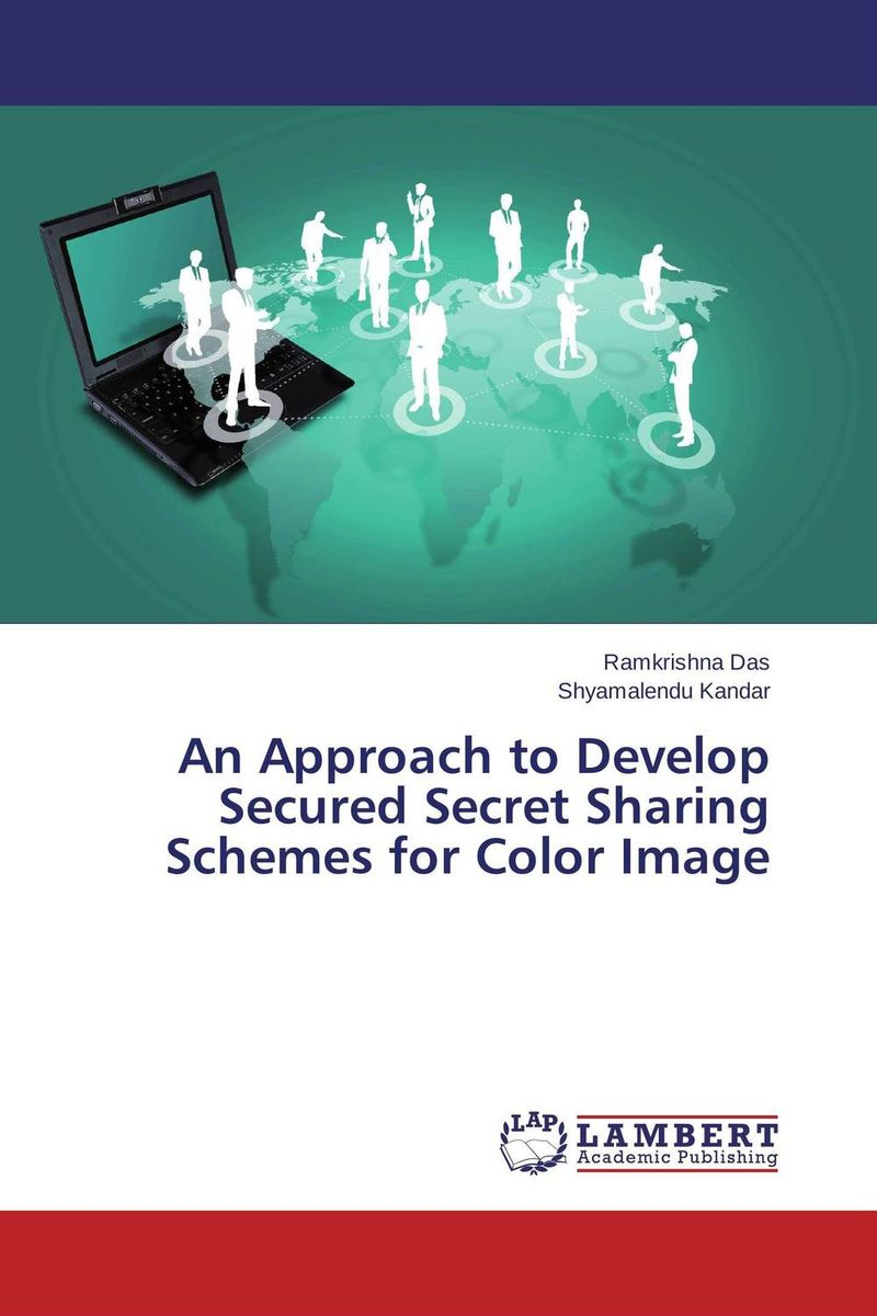 An Approach to Develop Secured Secret Sharing Schemes for Color Image sharing is caring